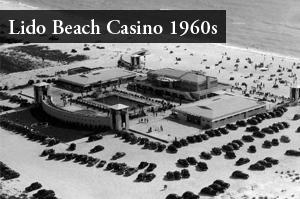1960s Lido Beach Casino